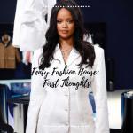 Fenty Fashion House