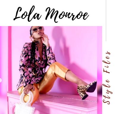 Lola Monroe Style